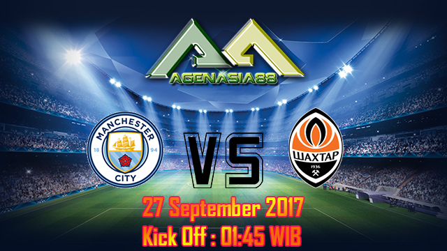 Prediksi Manchester City Vs Shakhtar Donetsk 27 September 2017